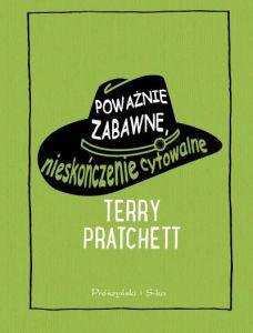 Pratchett_Powaznie.zabawne..nieskonczenie.cytowalne