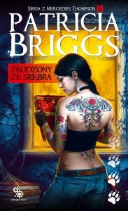 BRIGGS_ZrodzonyZeSrebra-wyd2_2D-mala