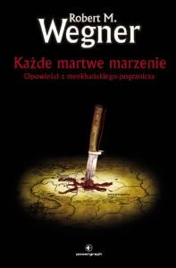 kazde_martwe_marzenie_robert_m_wagner