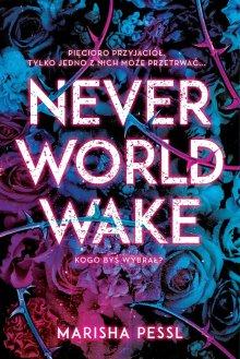 neverworld-wake-marisha-pessl